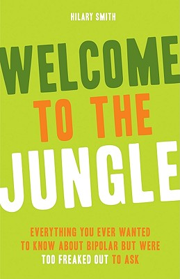 Welcome to the Jungle By Smith, Hilary